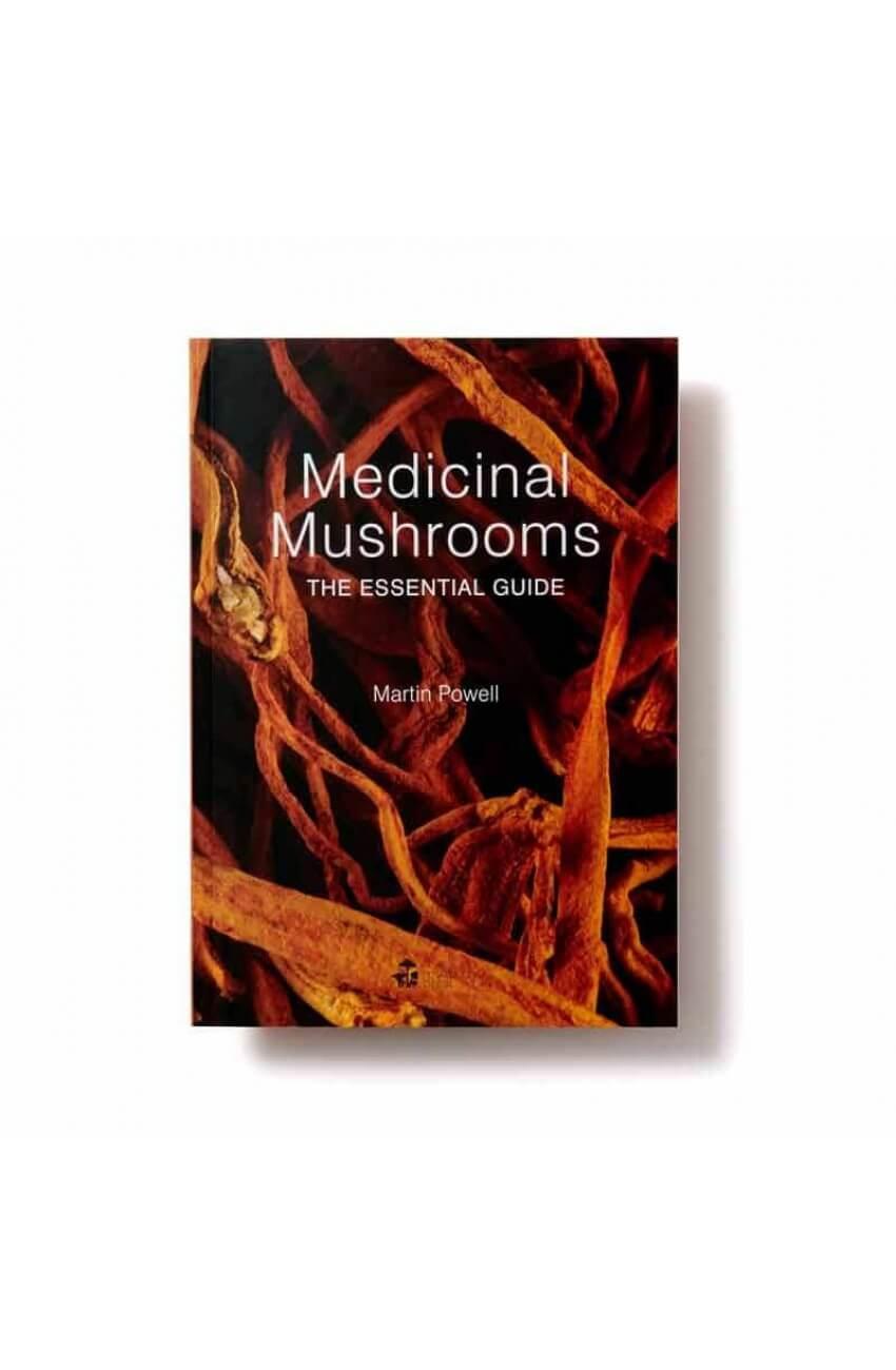 Medicinal Mushrooms - Essential Guide